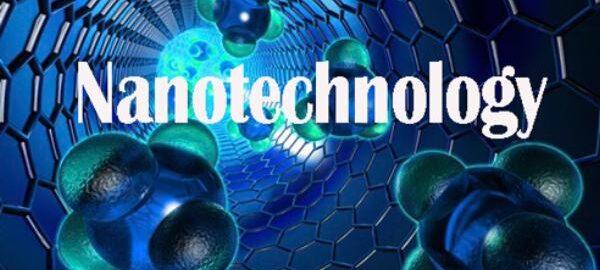 نانو تکنولوژی چیست؟ + روش تولید نانو ذرات